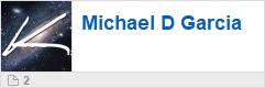 Michael D Garcia